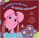 Ratinha Cor-de-Rosa do Rabinho Azul-Escuro - Suinara (paradidatico)