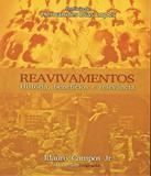 Reavivamentos - Historia, Beneficios E Relevancia - Bv books
