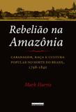Rebelião na Amazônia - Unicamp