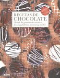 Recetas de Chocolate-Desde Los Granos de Cacao A Las Magdalenas,Mousses Y Moles - Blume