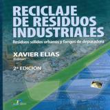 Reciclaje de Residuos Industriales.Residuos Sólidos Urbanos Y Fangos de Depuradora - Diaz de santos-cauce libros
