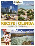 Recife, Olinda e Porto de Galinhas - Editora europa