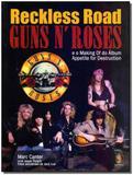 Reckless road: guns n roses - Madras editora