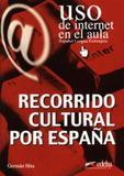 Recorrido cultural por espana - Edelsa