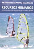 Recursos Humanos: Estratégia e Gestão de Pessoas na Sociedade Global