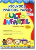 Recursos Práticos Para o Culto Infantil - Com Cd - Ad santos