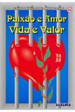 RED Aleluia - Adolescentes nº 03 - Paixão e Amor - Vida e Valor - Editora aleluia
