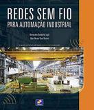 Redes Sem Fio Para Automacao Industrial - Erica