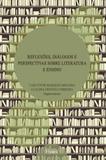 Reflexões, diálogos e perspectivas sobre literatura e ensino - Pontes editores