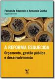 Reforma Esquecida - Vol.01 - Fgv