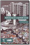 Reforma Fiscal e Equidade Social - Fgv
