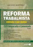 REFORMA TRABALHISTA - CLT COMPARADA E COMENTADA - 2ª ED - Saraiva juridica
