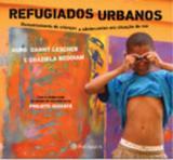 Refugiados urbanos - Peiropolis