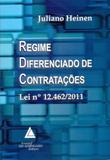 Regime Diferenciado de Contratações - Lei nº 12.462/2011 - Livraria do advogado