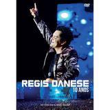 Regis Danese - 10 anos - DVD - Som livre