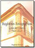 Registros fotograficos - casa dos contos - Com arte editora - bh