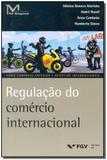 Regulação do Comércio Internacional - Fgv