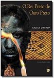 Rei Preto de Ouro Preto, O - Global