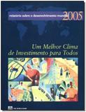 Relatorio sobre o desenvolvimento mundial 2005 - Singular
