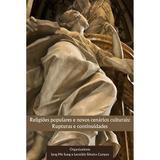 Religiões Populares e Novos Cenários Culturais. Rupturas e Continuidades - Editora reflexão