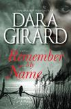 Remember My Name - Ilori press books, llc