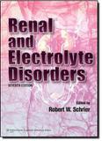 Renal and electrolyte disorders - Lww - lippincott wilians  wilkins