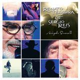 Renato Teixeira  Sérgio Reis - Amizade Sincera - Vol. 2 - CD - Som livre