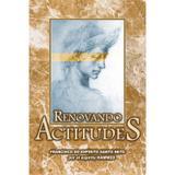 Renovando Actitudes - Espanhol - Boa nova