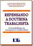 Repensando a doutrina trabalhista /09 - Ltr