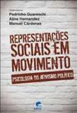 Representacoes sociais em movimento - psicologia do ativismo politico - Edipucrs