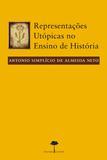 Representações Utópicas no Ensino de História - Unifesp