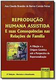 Reproducao humana assistida e suas consequencias n - Jurua