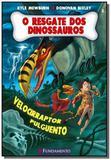 Resgate dos dinossauros, o: velocirraptor pulguent - Fundamento
