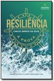Resiliencia a prova - Ser mais