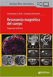 Resonancia Magnetica Del Cuerpo - Ediciones journal sa