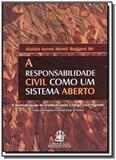Responsabilidade civil como um sistema aberto, a - Lemos e cruz