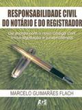 Responsabilidade Civil do Notário e do Registrador - Age