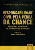 Responsabilidade Civil pela Perda da Chance - Juruá