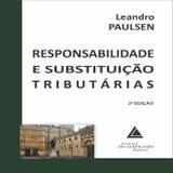 Responsabilidade E Substituição Tributárias - Livraria do advogado editora