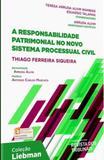 Responsabilidade patrimonial no novo sistema processual civil, a - Revista dos tribunais