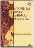 Responsabilidade por dano ambiental na uniao europ - Unijui