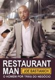 Restaurant man - o homem por tras do negocio - Edicoes tapioca