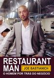 Restaurant Man: O Homem Por Trás do Negócio - Tapioca