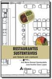 Restaurantes sustentaveis: um futuro em comum - Atheneu
