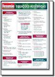 Resumao: equacoes algebricas - exatas 20 - Barros fischer  associados