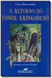 Retorno do conde krinkodemo, o - Grupo companhia das letras