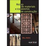 Reúso de Materiais e Elementos de Construção - Oficina de textos