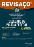 Revisaço - delegado de policia federal - 2018 - Juspodivm