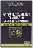 Revisao dos contratos com base no superendividamen - Jurua