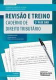 Revisão e Treino 2ª Fase OAB - Caderno de Direito Tributário - Rt - revista dos tribunais